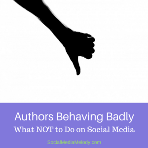 Authors Behaving Badly: What Not to Do on Social Media